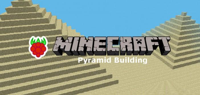 Minecraft Pyramid Building On The Pi