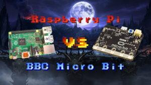 Raspberry Pi vs BBC Micro Bit
