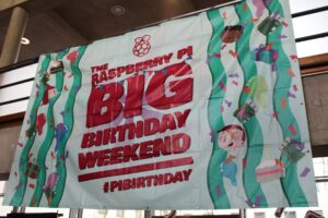 Raspberry Pi 4th Birthday Party Weekend